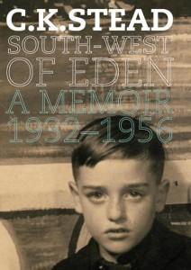 South-West of Eden, A Memoir 1932–1956