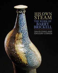 His Own Steam: The Work of Barry Brickell, by David Craig and Gregory O'Brien