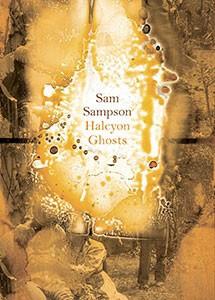 Sam Sampson Halcyon Ghosts
