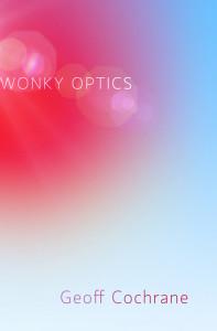Wonky_Optics-geoff-cochrane