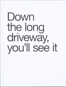 down_the_long_drvieway