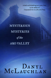 Danyl McLauchlan Mysterious Mysteries of the Aro Valley